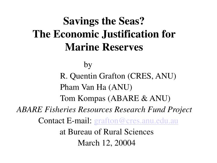 savings the seas the economic justification for marine reserves n.