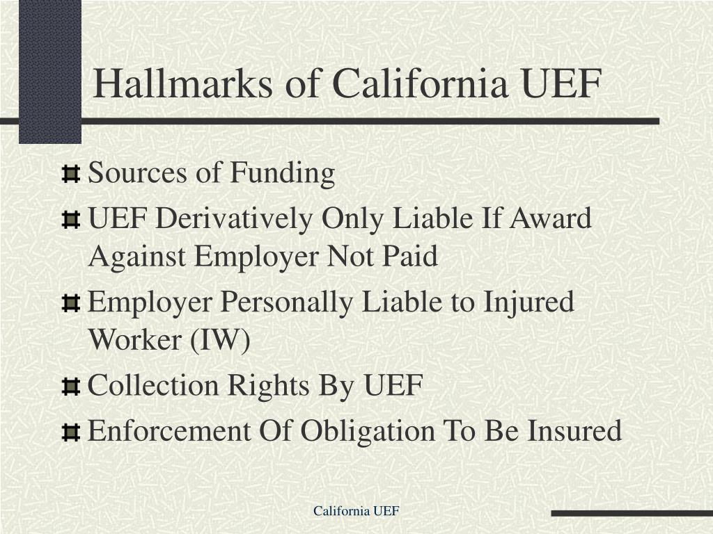 Hallmarks of California UEF