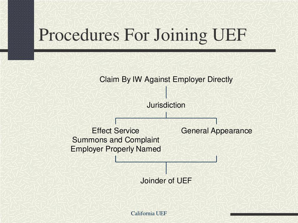 Procedures For Joining UEF