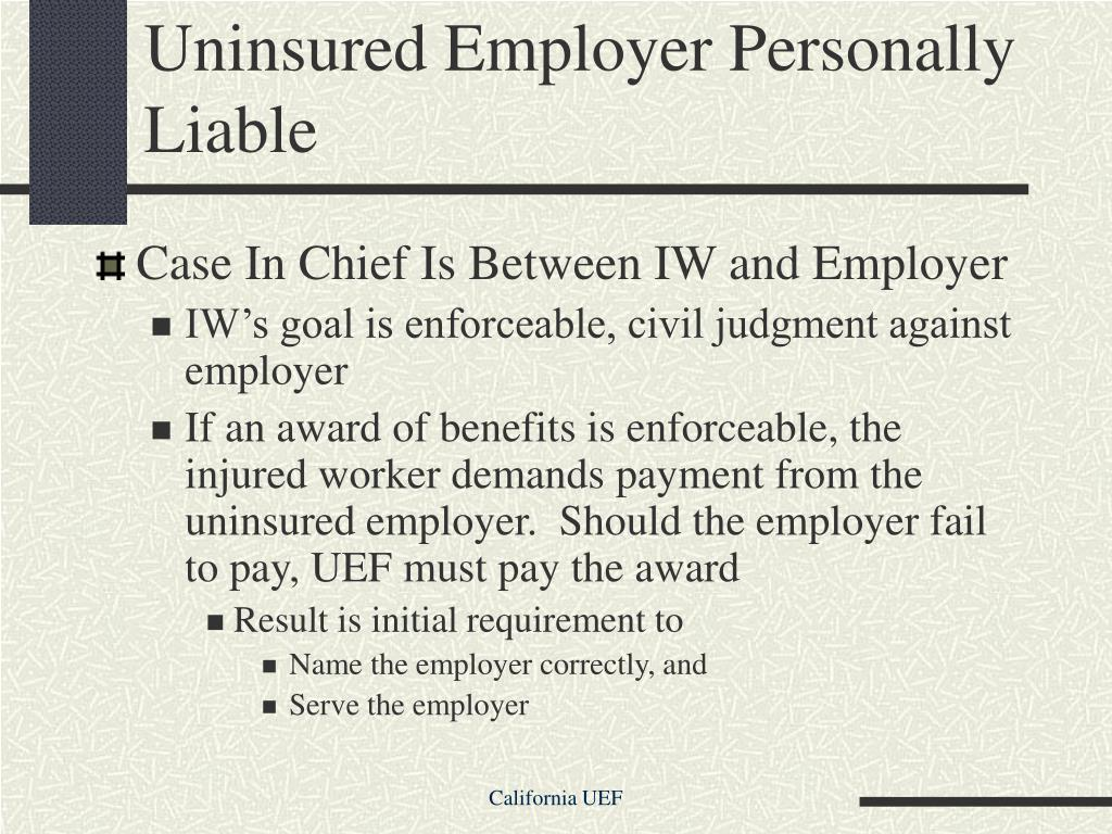 Uninsured Employer Personally Liable