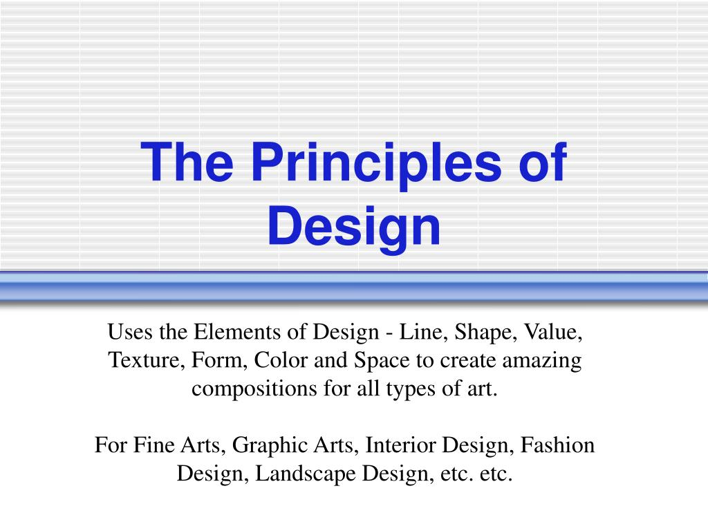 Ppt The Principles Of Design Powerpoint Presentation Free Download Id 1460888