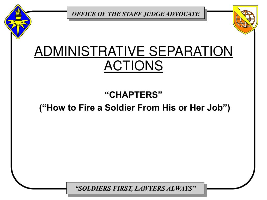 ADMINISTRATIVE SEPARATION ACTIONS
