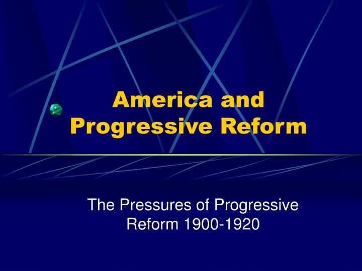 america and progressive reform n.