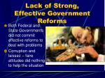 lack of strong effective government reforms