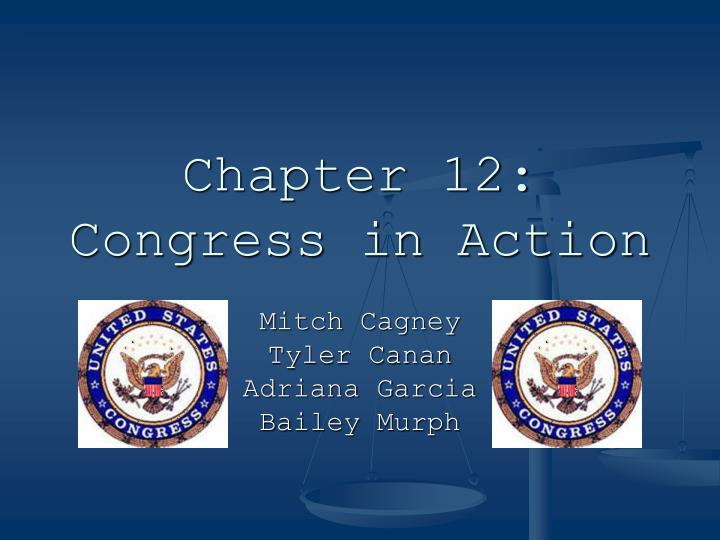 chapter 12 congress in action n.