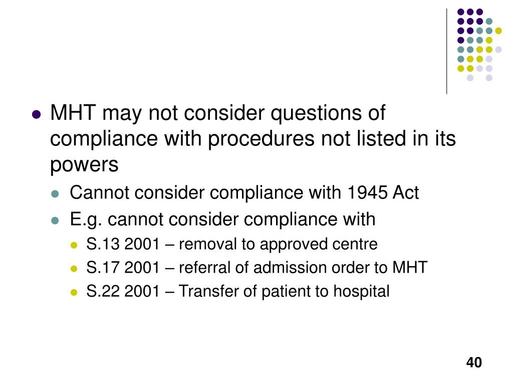 MHT may not consider questions of compliance with procedures not listed in its powers