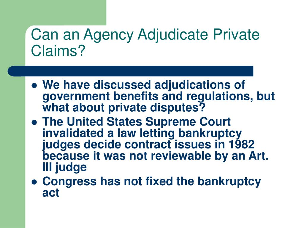 Can an Agency Adjudicate Private Claims?