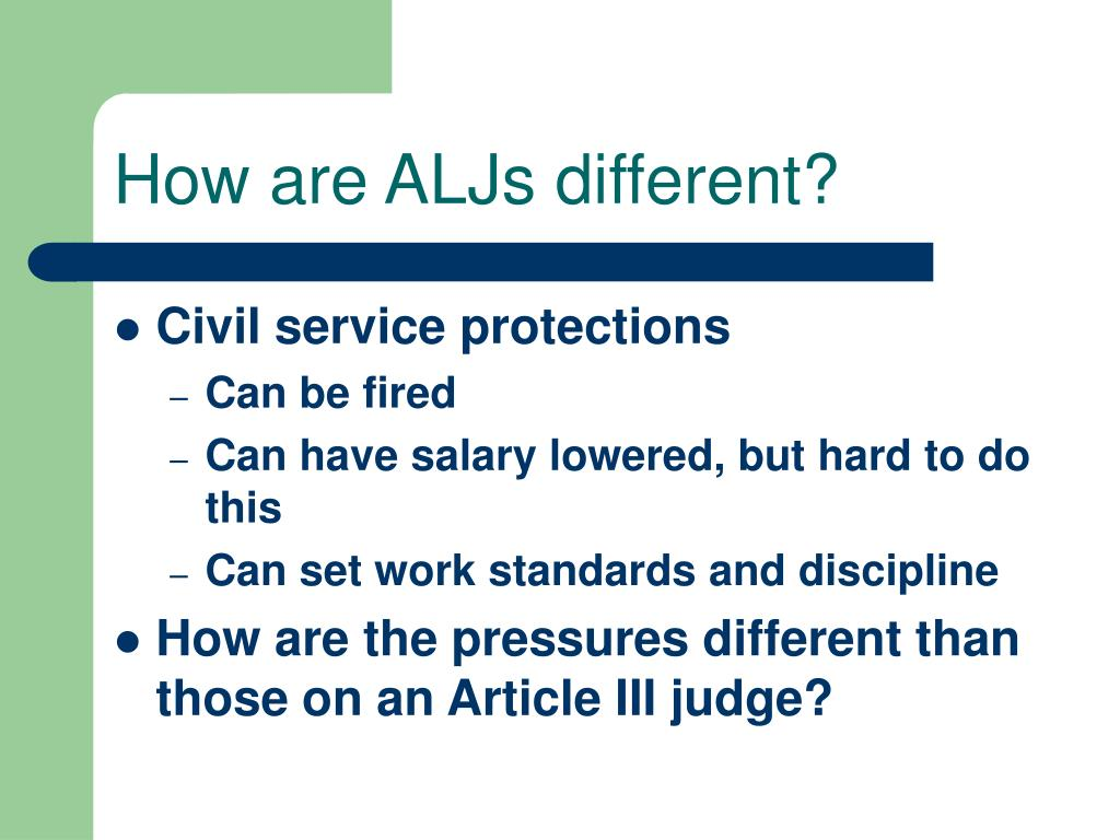 How are ALJs different?