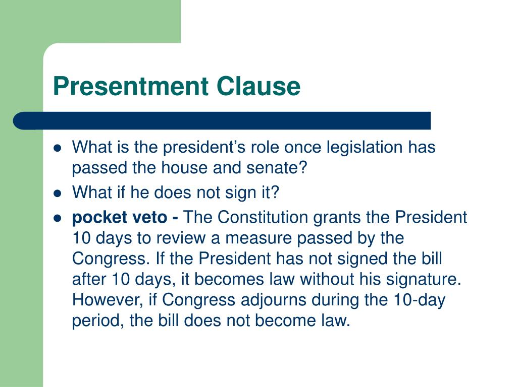 Presentment Clause