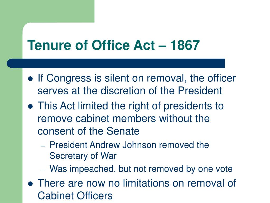 Tenure of Office Act – 1867