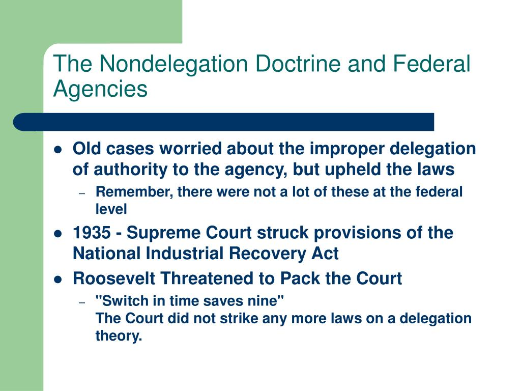 The Nondelegation Doctrine and Federal Agencies