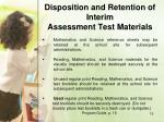 disposition and retention of interim assessment test materials