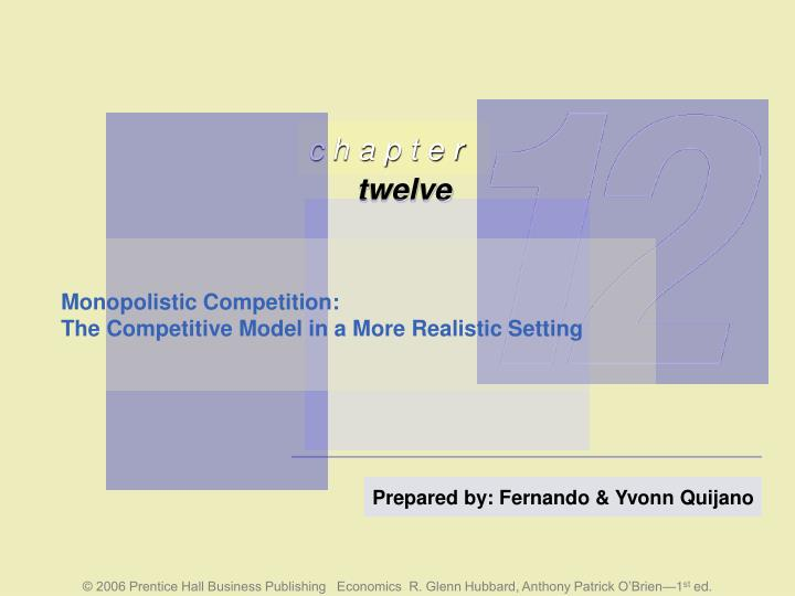monopolistic competition the competitive model in a more realistic setting n.