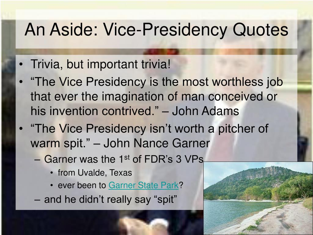 An Aside: Vice-Presidency Quotes