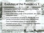 evolution of the presidency 1