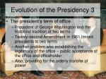 evolution of the presidency 3