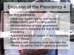evolution of the presidency 4