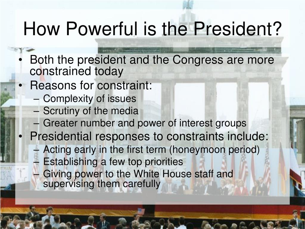 How Powerful is the President?