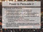 power to persuade 2