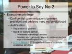 power to say no 2