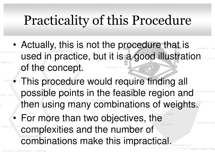 Practicality of this Procedure