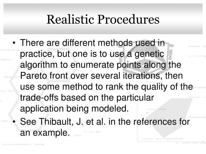 Realistic Procedures