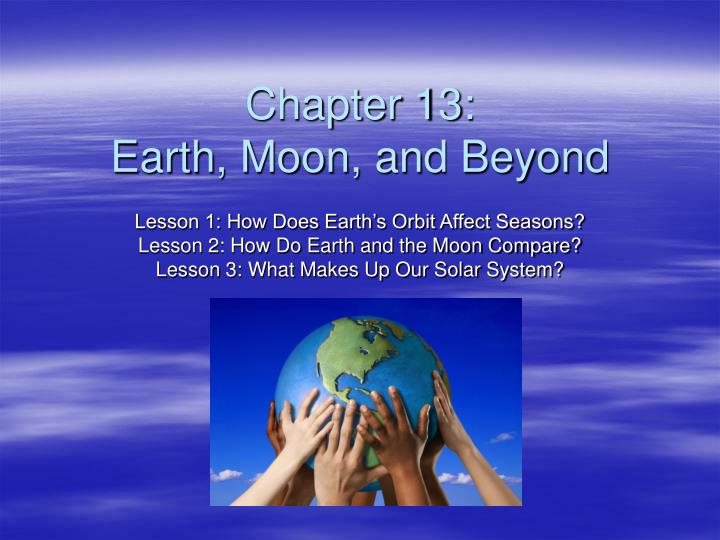 chapter 13 earth moon and beyond n.