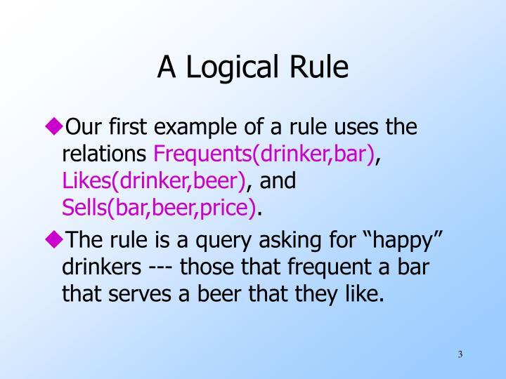 A logical rule