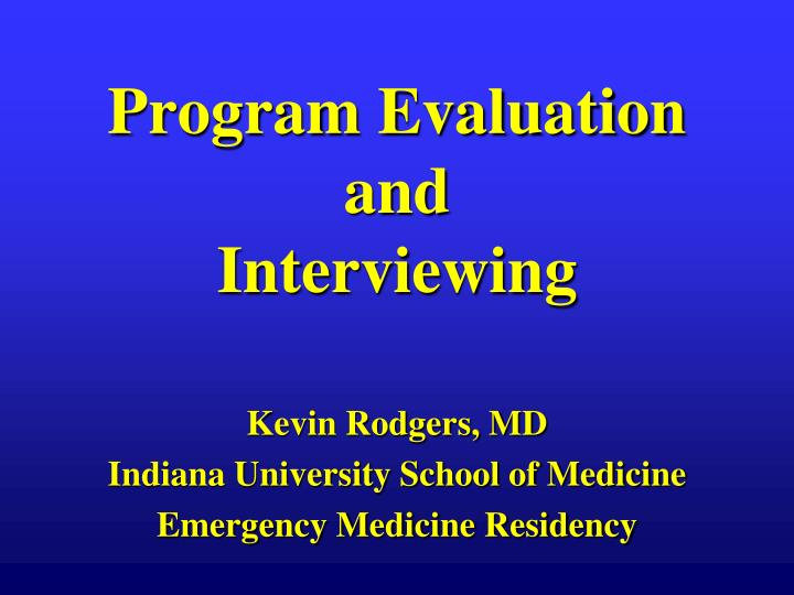 program evaluation and interviewing n.
