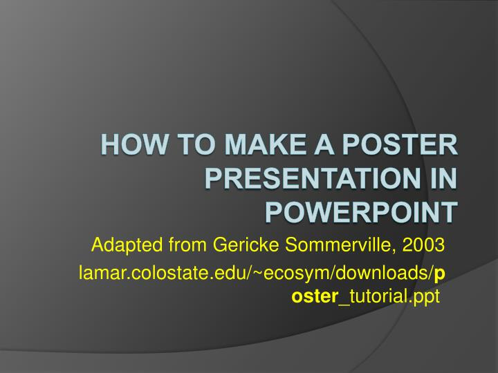 adapted from gericke sommerville 2003 lamar colostate edu ecosym downloads poster tutorial ppt n.