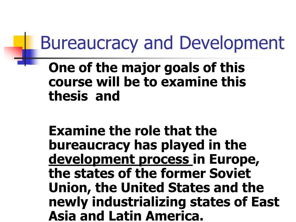 Bureaucracy and Development