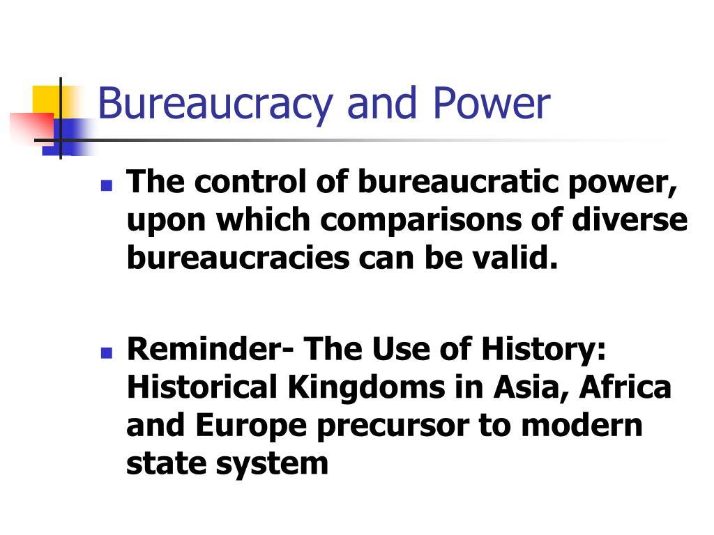 Bureaucracy and Power