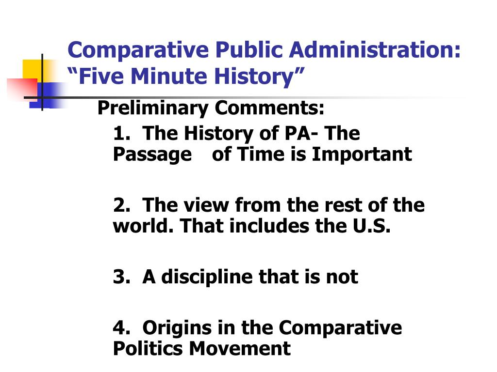 "Comparative Public Administration:  ""Five Minute History"""