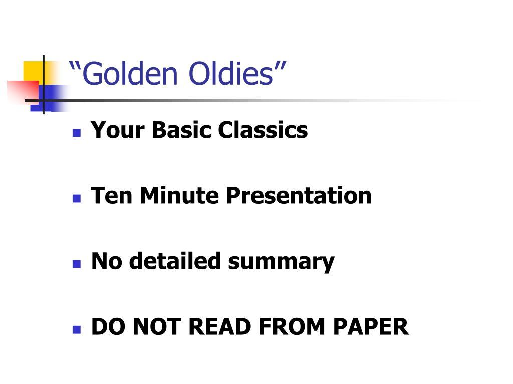 """""""Golden Oldies"""""""