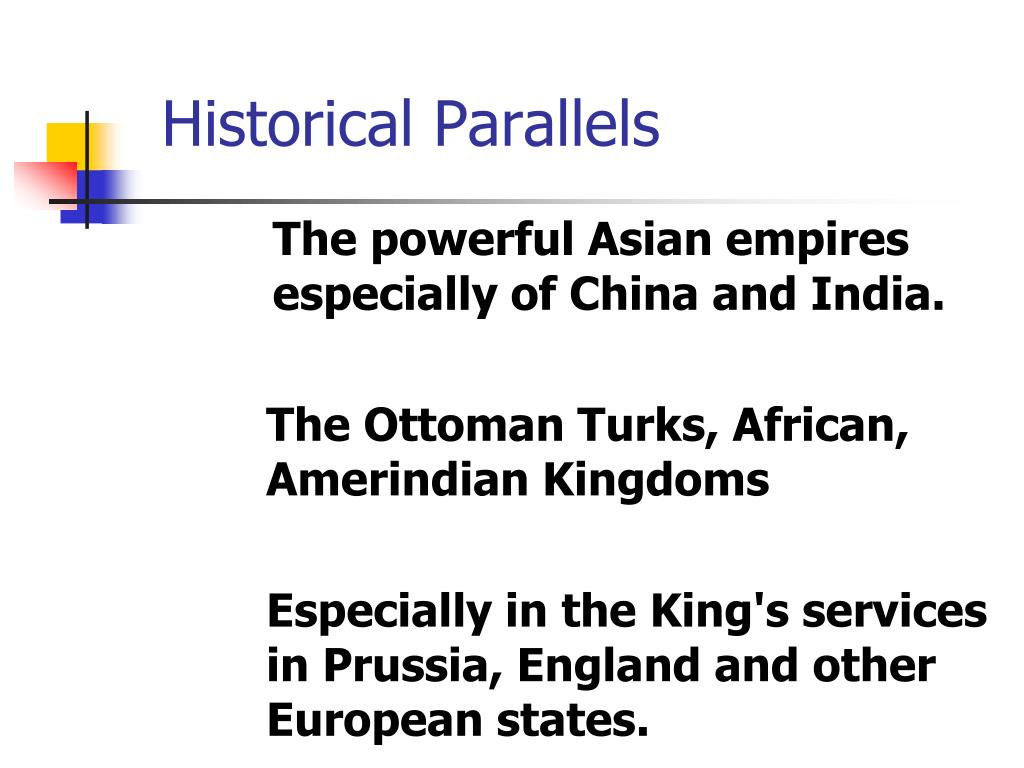 Historical Parallels
