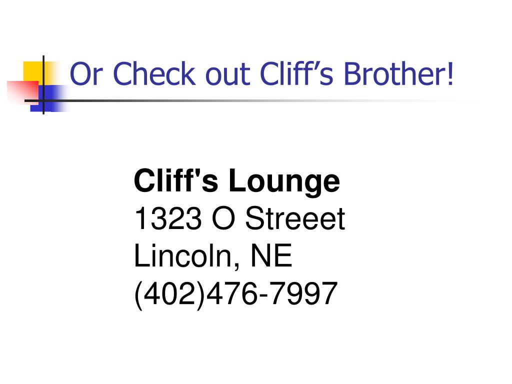 Or Check out Cliff's Brother!