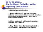 so far so good the problem definition as the beginning of confusion