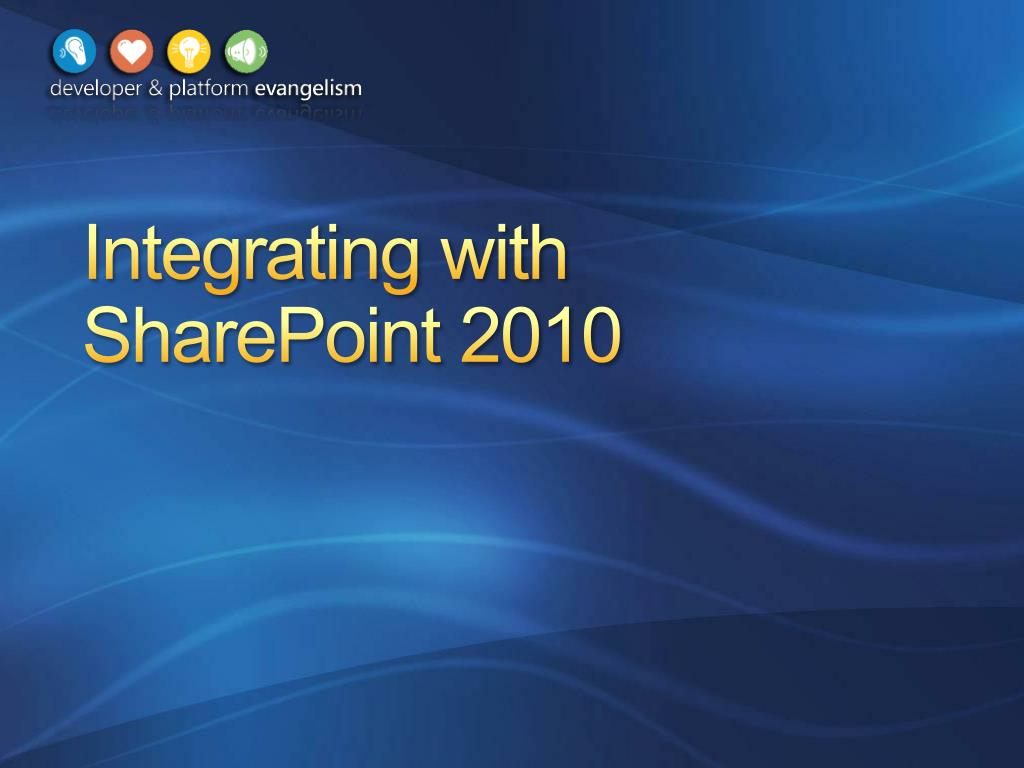Integrating with SharePoint 2010
