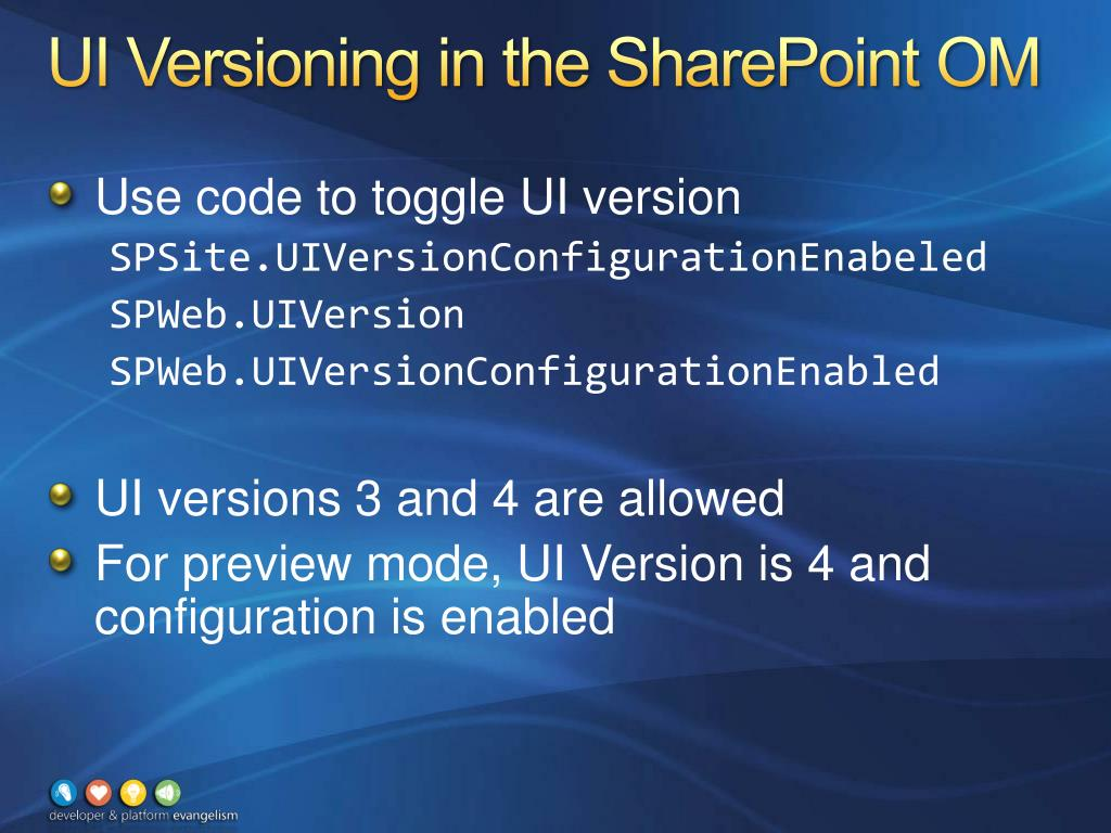 UI Versioning in the SharePoint OM
