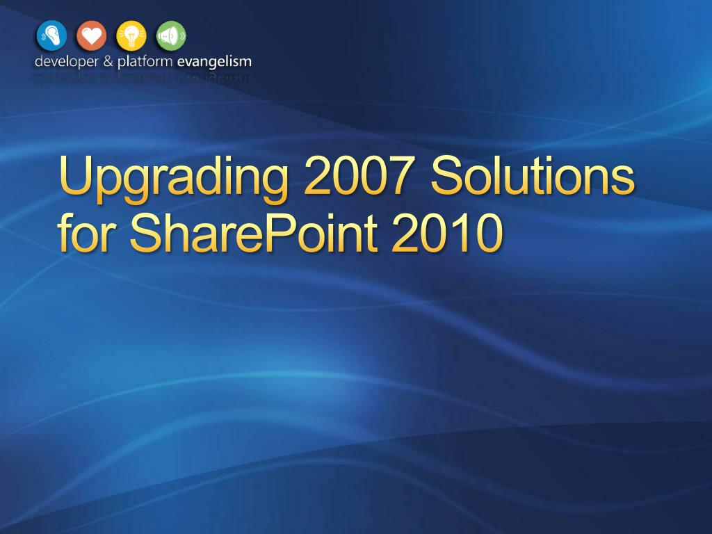 upgrading 2007 solutions for sharepoint 2010 l.