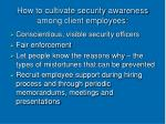 how to cultivate security awareness among client employees