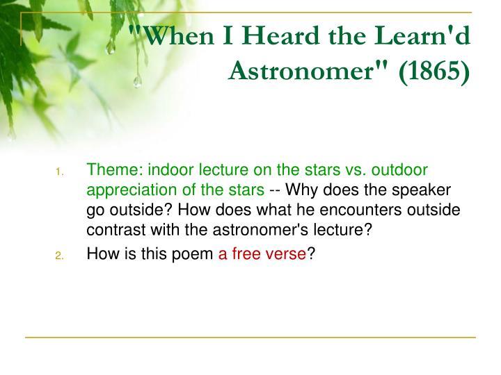 """When I Heard the Learn'd Astronomer"" (1865)"