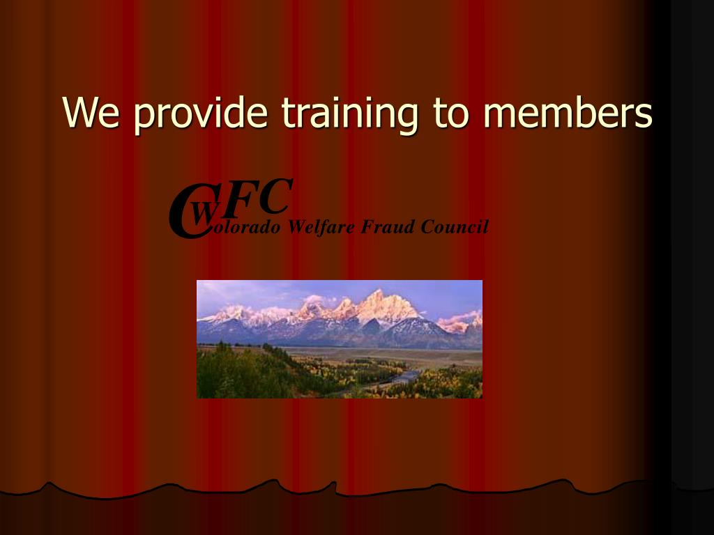We provide training to members