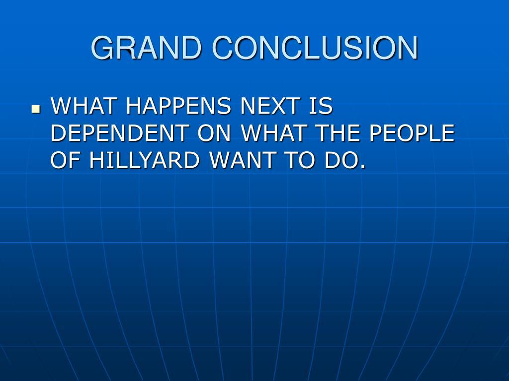 GRAND CONCLUSION