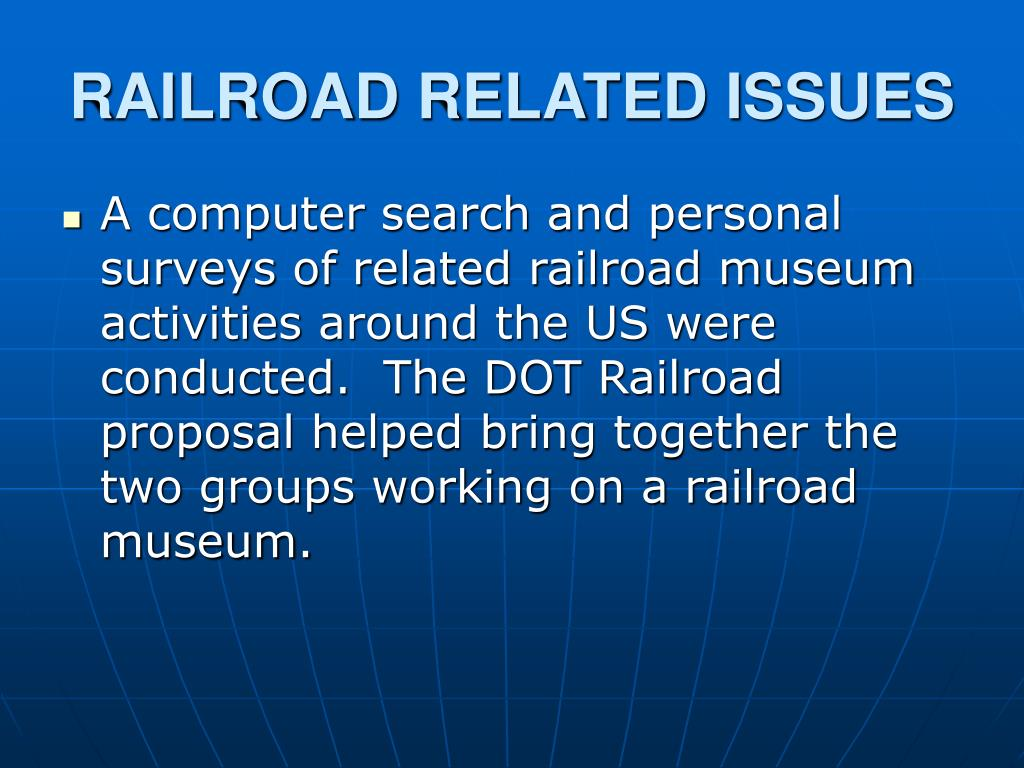 RAILROAD RELATED ISSUES