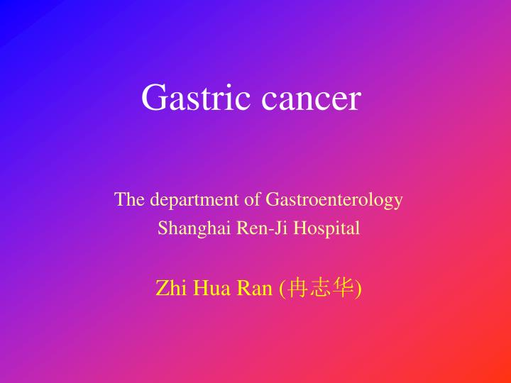 gastric cancer treatment ppt)