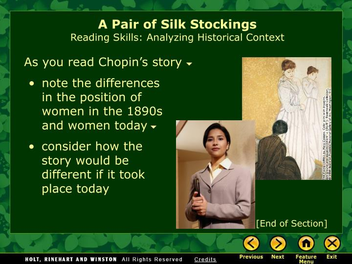 "a literary analysis of a pair of silk stockings by kate chopin Interesting links frequently asked questions about kate chopin (kate chopin international society) audio: ""a pair of silk stockings"" (barbara klein."