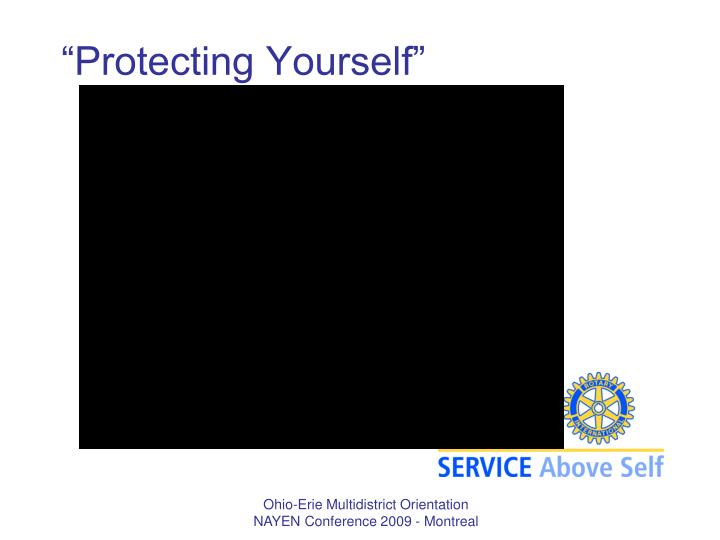 """""""Protecting Yourself"""""""