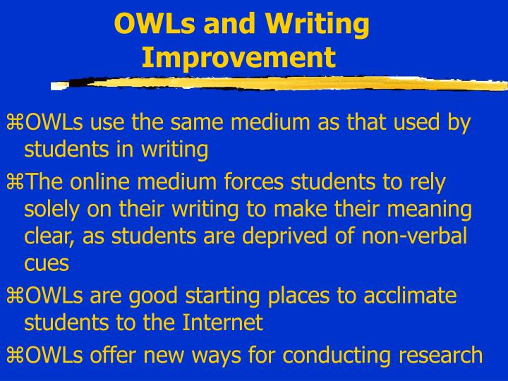 OWLs and Writing Improvement