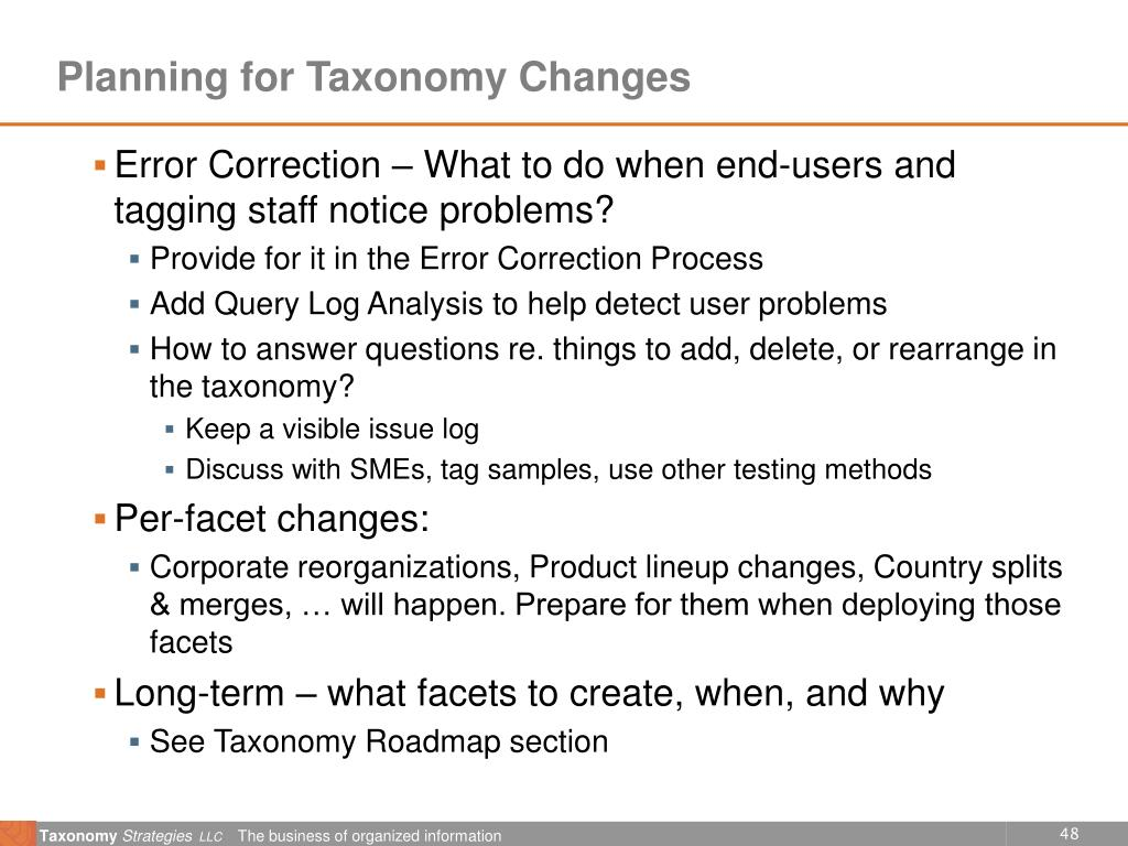 Planning for Taxonomy Changes